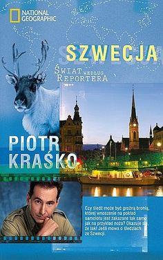 Piotr Kraśko - Szwecja. Świat według Reportera National Geographic, Books, Movies, Movie Posters, Libros, Films, Book, Film Poster, Cinema