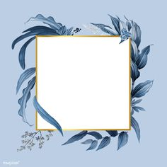 Empty frame with blue leaves design vector Free Vector Framed Wallpaper, Pink Wallpaper Iphone, Blue Backgrounds, Wallpaper Backgrounds, Wallpapers, Cadre Design, Empty Frames, Design Vector, Blue Leaves