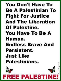 If you just see what goes on, you'd cry. It's so sad. Free Palestine!!!!!!!!!!!!!!!!!!