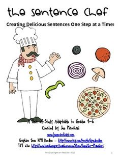 Make sentences fun and understandable for your students! Includes essential questions, list of vocabulary, suggested lesson guide and alignment of standards, 17 page student booklet, assessment, and activities! Your kids will love the sentence chef! $5.75 fifthgradeflock-com