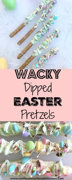 Wacky Dipped Easter Pretzels, Chocolate Pretzels, Easter Dessert, Dipped Pretzel Rods, Spring Desserts, Easter Basket Ideas.