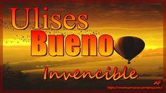Ulises Bueno- Invencible (letra)