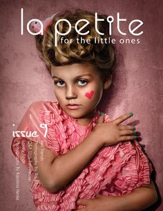 La Petite Magazine Issue 9 Front Cover, Out Soon! Photo by Karolina Henke http://lapetitemag.com