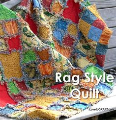 Rag Style Quilt - DIY Quilting Project