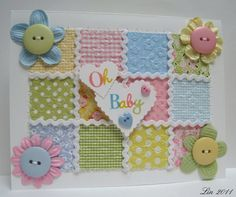 Baby Card - Sending Hugs: Oh Baby -- but maybe as start to scrapbook page????