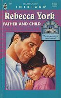 Father and Child by Rebecca York - FictionDB Kids Lighting, Cover Art, Father, July 15, York, Children, Pai, Young Children, Boys