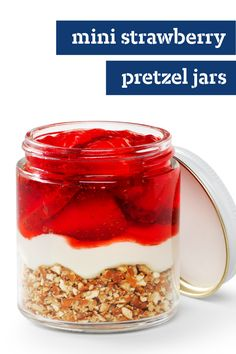 Mini Strawberry Pretzel Jars – This dessert recipe is as cute as can be! Layers of salty, sweet, and fruity flavor make this sweet treat not only easy to prepare, but delicious as well.