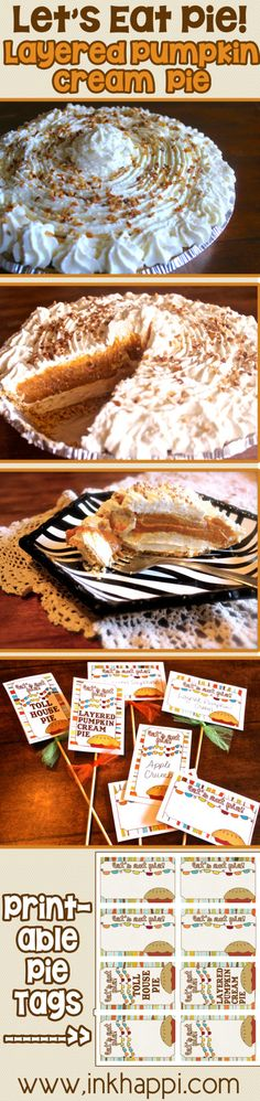 This pie is requested every year. For twenty years! My favorite layered pumpkin cream pie. Recipe and printable pie tags available!
