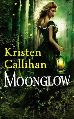 Moonglow by Kristen Callihan - Book 2 in the Darkest London series. (Click on image for review)