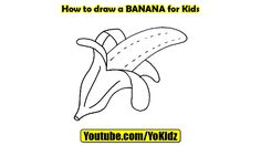 How to draw Banana  In this post, we are going to learn How to draw Banana step by step  Drawing by YoKidz  #YoKidz #Drawing #PencilDrawing #Generaldrawing #Like4like #Likeforlike #Share4share #Shareforshare #Draw #Blackandwhite #Banana #DrawBanana