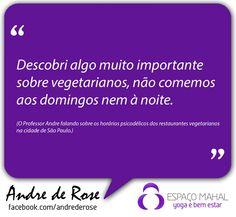 Frases, ideias e pensamentos do professor Andre De Rose