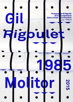 Les Graphiquants - Gil Rigoulet Molitor 1985 - 2015