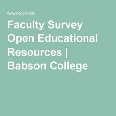 Faculty Survey Open Educational Resources | Babson College
