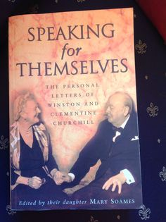 Speaking for themselves. The personal letters of Winston and Clementine Churchill.