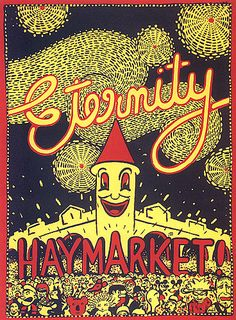 Martin SHARP (1942 - 2013 Australia ) Eternity Haymarket! 1977. - Martin Sharp's nostalgic attraction to people and places motivated this work at a time when public protest raged over major developments in Sydney's Haymarket area. Eternity was the inspired message of Sydney evangelist Arthur Stace, who chalked the word on inner city footpaths from the 1930s until 1967.