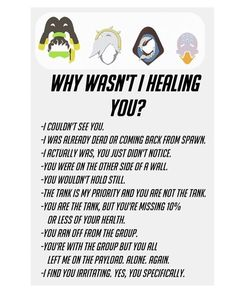 All of these are true when you're healing on Overwatch