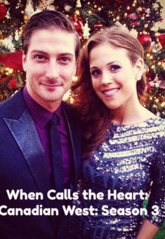 When Calls the Heart: Canadian West: Season 3 - Starting (December 26, 2015) - Christian Movie/Film - For more Info, Check Out Christian Film Database: CFDb - http://www.christianfilmdatabase.com/review/when-calls-the-heart-canadian-west-season-3/