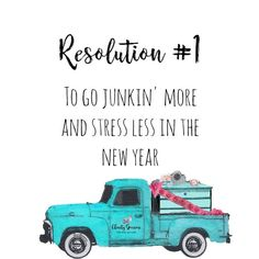 New Year's Resolution Junkin' More, Stress Less In The New Year Charity Sparrow::Where Vintage Tells A Story Happy New Year 2019, Stress Less, Retail Therapy, Faith Quotes, Resolutions, Wall Signs, Quotes To Live By, Charity, Thoughts