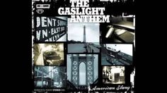 Gaslight Anthem American Slang
