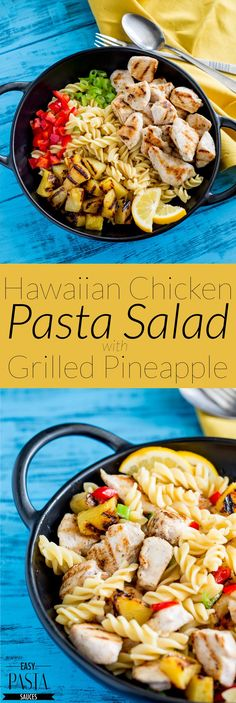 This Hawaiian Chicken Pasta Salad is sweet and tangy and perfect for the long summers days. The chicken is marinated and grilled and the sweet salty dressing takes the pasta and grilled pineapple to another level. From Easy Pasta Sauces.