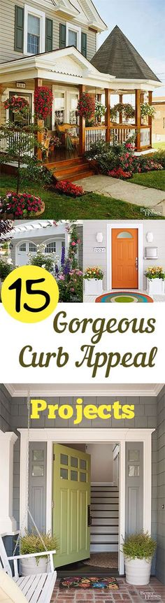 15 Gorgeous Curb Appeal Projects #thisgirlsellshouses #realestate