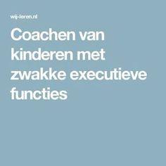 Coachen van kinderen met zwakke executieve functies Coaching, Teach Like A Champion, Visible Learning, School Info, School Ideas, 21st Century Skills, Psychology Quotes, Seo Tips, Special Needs