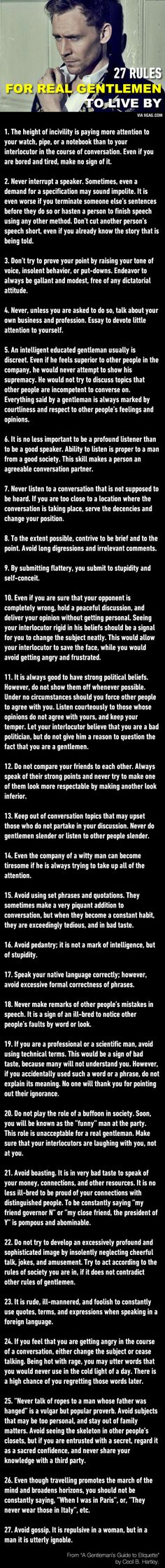 Rules to be gentleman, or lady. Mostly, how to be polite.
