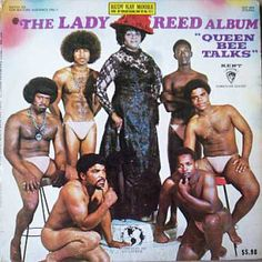 "Rudy Ray Moore Presents the Lady Reed Album: ""Queen Bee Talks"". 1970"