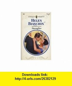 Stormfire (9780263775983) Helen Bianchin , ISBN-10: 0263775984  , ISBN-13: 978-0263775983 ,  , tutorials , pdf , ebook , torrent , downloads , rapidshare , filesonic , hotfile , megaupload , fileserve