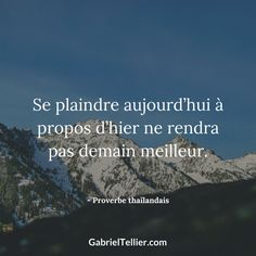 Se plaindre aujourd'hui à propos d'hier ne rendra pas demain meilleur. #citation #citationdujour #proverbe #quote #frenchquote #pensées #phrases Quotes About Attitude, Positive Attitude, Positive Thoughts, Citations Selfie, Sassy Quotes For Instagram, Deep Captions For Instagram, Selfie Quotes, Song Quotes, Captions Sassy