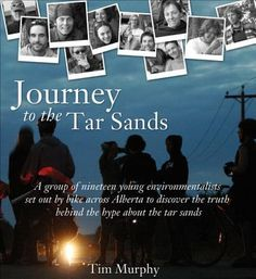 Availability: Journey to the tar sands / Jeh Custer . Oil Companies, Fort Mcmurray, Environmentalist, The Hundreds, Grade 3, Sands, Social Studies, Celebrations