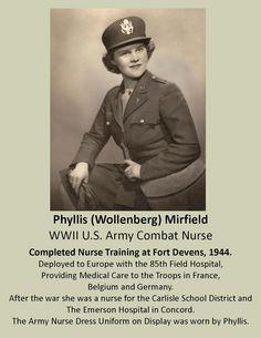 Phyllis Wollenberg Mirfield, Combat Army Nurse, WWII, Fort Devens Museum