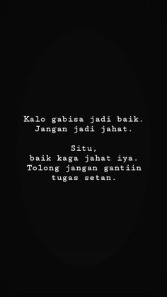 Toxic Quotes, Self Quotes, Mood Quotes, Positive Quotes, Life Quotes, Sarcastic Quotes, Jokes Quotes, Fake Friend Quotes, Quotes Lucu