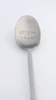 """I'm a """"cereal"""" killer.....everyday at breakfast!"""