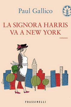 """[...] Non domandarci la formula che mondi possa aprirti [...]: """"La Signora Harris va a New York"""", Paul Gallico - I sogni son desideri... #letturesconclusionate"""