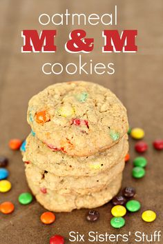 Oatmeal M & M Cookies from SixSistersStuff.com - one of my favorite cookie recipes!