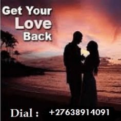 Love spells to return lost lover 27638914091