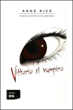 Anne Rice - Vittorio el Vampiro (Leído)