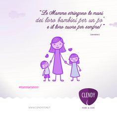 Le Mamme stringono le mani dei loro bambini per un po' e il loro cuore per sempre!  #love #aforismi #quotes #citazioni #amore #mamma #clendy  #cuoredimamma  www.clendy.it