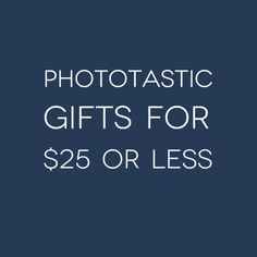 Phototastic Gifts for $25 or less || 31 Useful Gift Ideas for Photographers That Will Barely Make A Dent In Your Wallet #holiday #gifts #photography