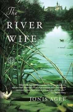 The River Wife: A Novel by Jonis Agee http://www.amazon.com/dp/081297719X/ref=cm_sw_r_pi_dp_T-5Ktb1D1FKBG3JP