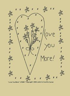 Primitive Stitchery EPattern Love you more by JoAnnCountryCorner, $2.00
