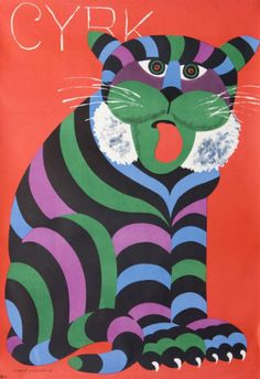 Original contemporary/vintage Polish posters - the antique & vintage art posters of tomorrow.the art investment for the future Circus Poster, Circus Art, Tiger Poster, Polish Posters, Graffiti, Poster Design, Flyer Design, Kunst Poster, Damier