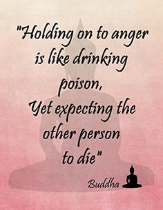 "11"" By 14"" Decorative Art Print ~ Buddhist Inspirational Quote: ""Holding on to Anger is like drinking Poison"" (Pink) Dr.Claude's Emporium http://www.amazon.com/dp/B00RDD3LOE/ref=cm_sw_r_pi_dp_zR.Nub1H2N986"