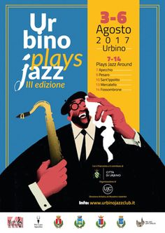 Urbino Plays Jazz 2017 dal 3 al 6 agosto (e non solo)