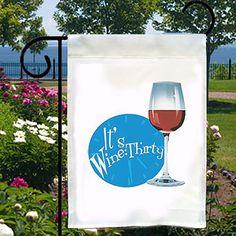 It's Wine Thirty New Small Garden Yard Flag by SabellasEmporium