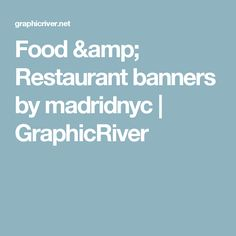Food & Restaurant banners by madridnyc | GraphicRiver