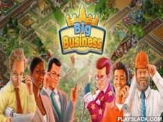 Big Business  Android Game - playslack.com , Getting into the game  Big Business , you collect an empty atomic municipality and instantly descend into captivating activities of building of dwellings, plants and socializing  organizations. Carefully thought over motion graphics, three kinds of a scenery (earth, water and soil) leave beautiful appearance of the game activities. Take work of people of your own municipality, however dress t forget about your business. clue contracts in act…