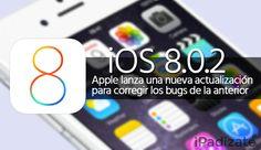 Apple Libera iOS 8.0.2 para Solucionar los Bugs de iOS 8.0.1