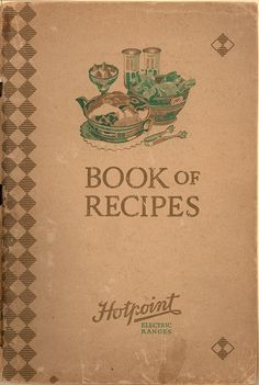 Book of Recipes:  Recipes and Instructions for Hotpoint Electric Ranges. From Duke Digital Collections. Collection: Emergence of Advertising in America. prepared by Bernice Lowen (Home Economist); benefits of electric cooking (convenience, time and money saver, etc.); electric canning. Images of selected pages from this item are available. Searchable text is only available for the title page, index, and/or contents pages. Chapter headings:  Preface; Electric Cookery -  Soups -  Poultry…